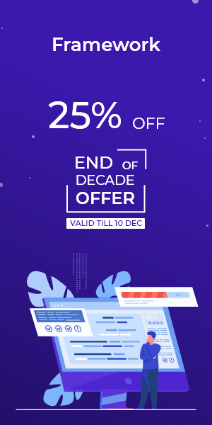 End of Decade Offer on Framework